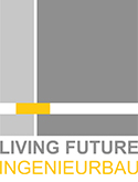 Living Future - Ingenieurbau